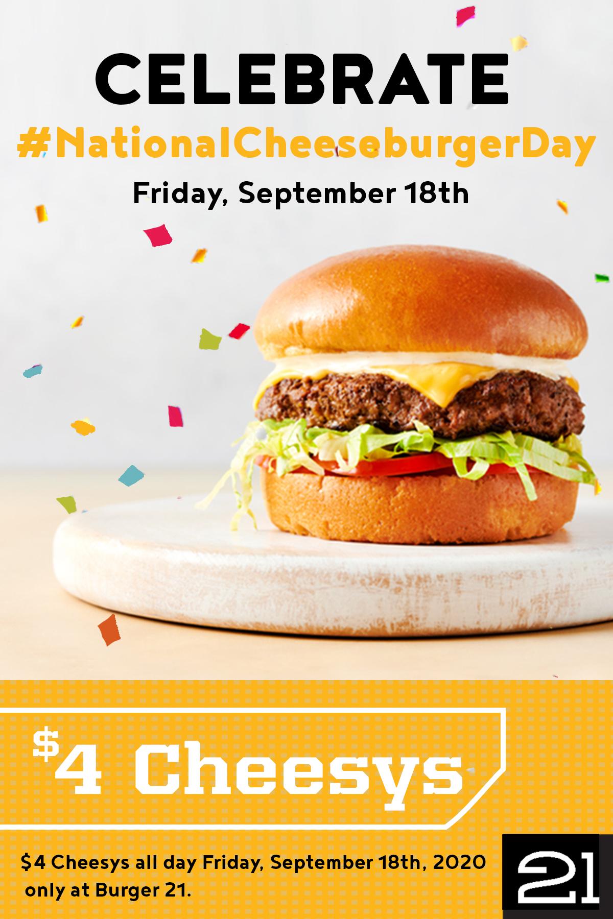 National Cheeseburger Day Burger 21 Burgers Reinvented